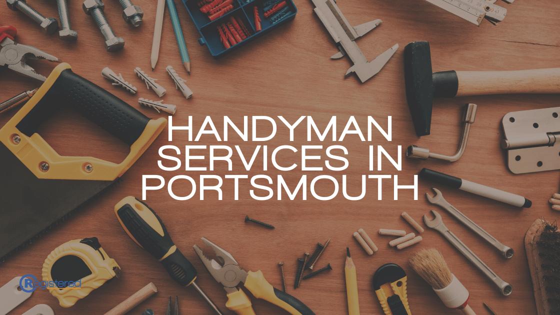 Find a Handyman In Portsmouth