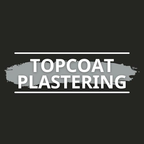 TopCoat Plastering